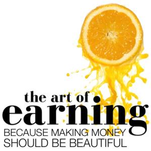 art of earning